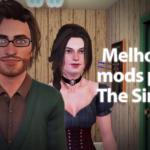 Melhores mods para The Sims 3