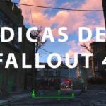 15 dicas de Fallout 4