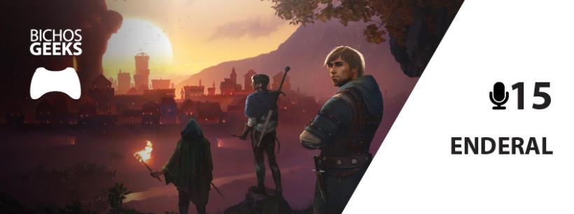 Podcast sobre o jogo Enderal